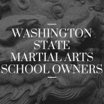 Washington State Martial Arts School Owners